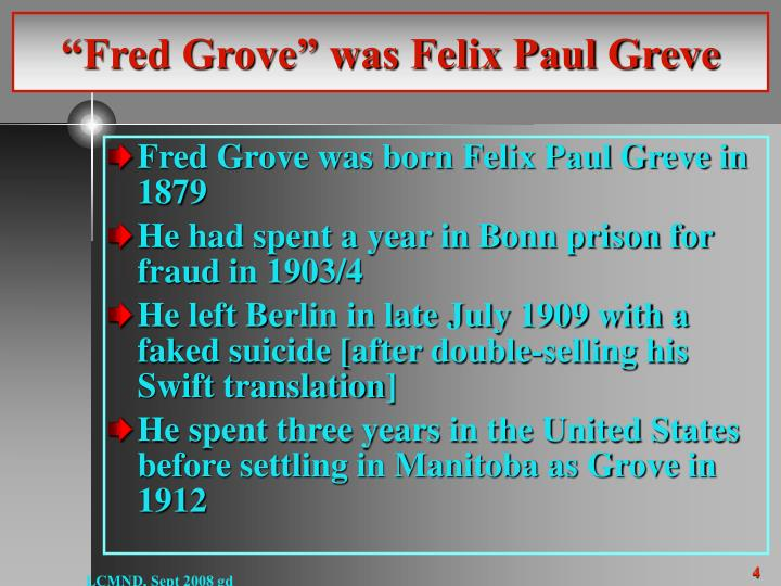 """Fred Grove"" was Felix Paul Greve"