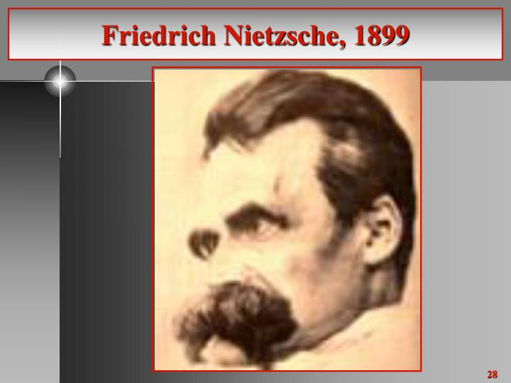 Friedrich Nietzsche, 1899