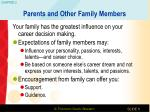 parents and other family members