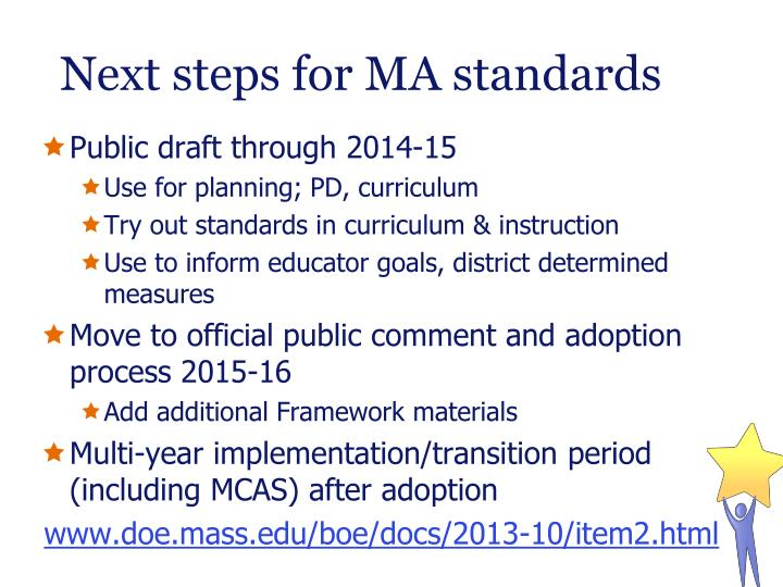 Next steps for MA standards