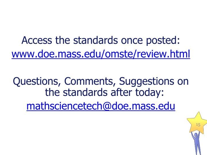 Access the standards once posted: