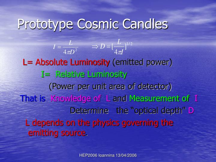 Prototype Cosmic Candles