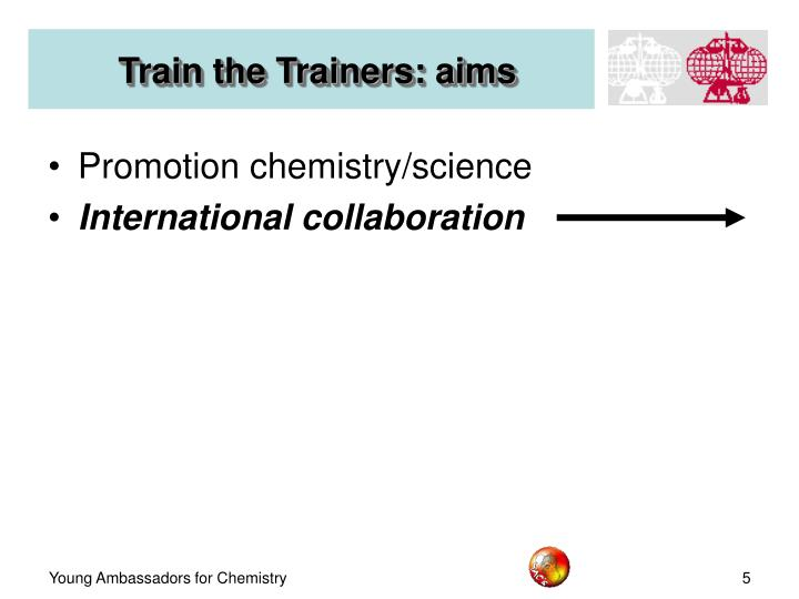 Train the Trainers: aims