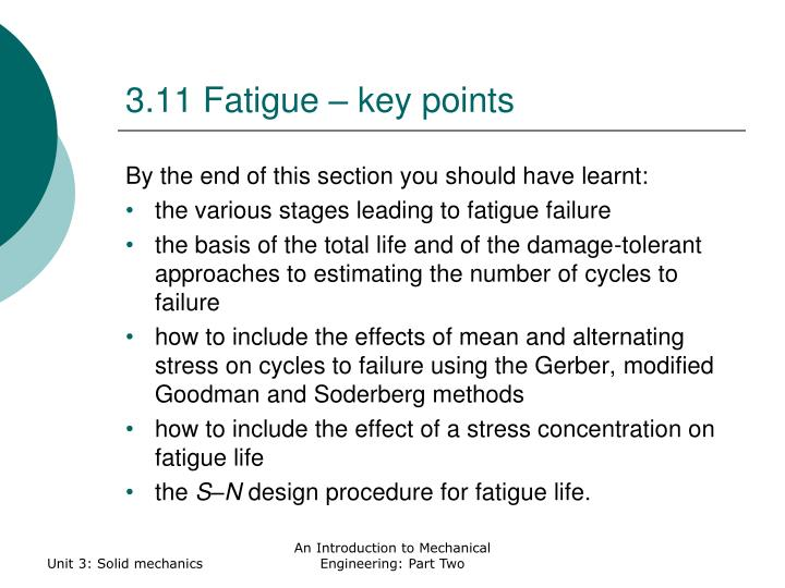3.11 Fatigue – key points