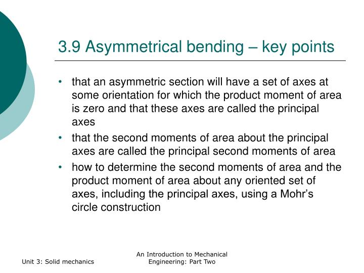 3.9 Asymmetrical bending – key points