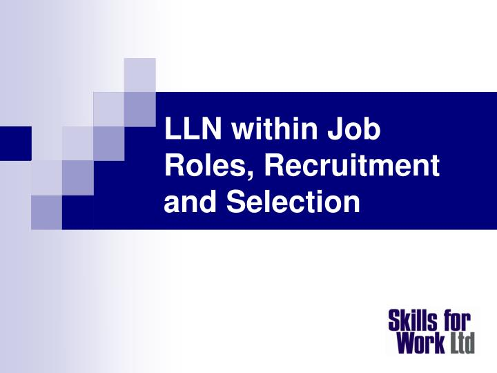 lln within job roles recruitment and selection n.