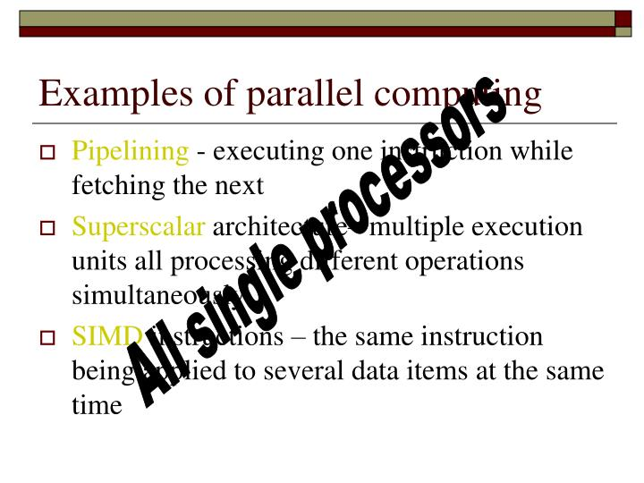 Examples of parallel computing