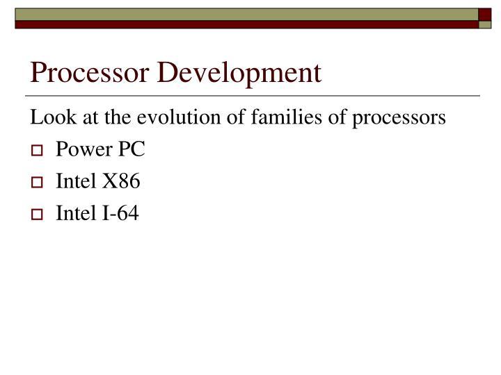 Processor Development