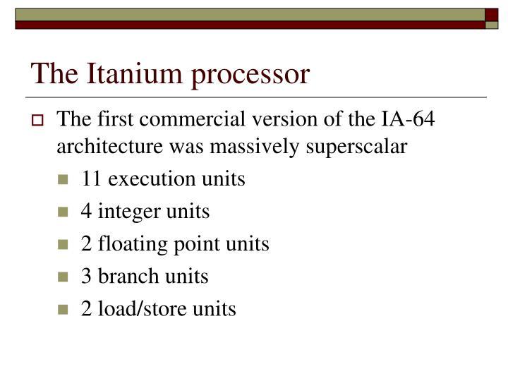 The Itanium processor