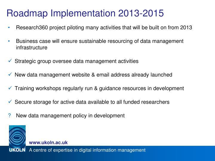 Roadmap Implementation 2013-2015