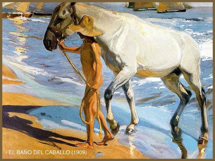 EL BAÑO DEL CABALLO (1909)