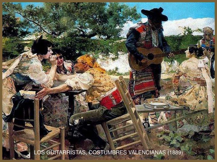 LOS GUITARRISTAS, COSTUMBRES VALENCIANAS (1889)