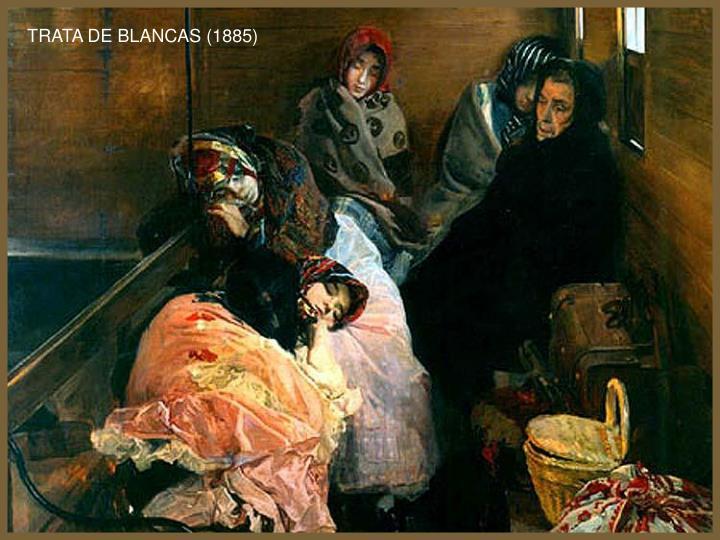 TRATA DE BLANCAS (1885)