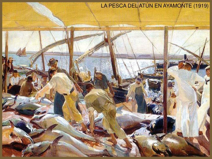LA PESCA DEL ATÚN EN AYAMONTE (1919)