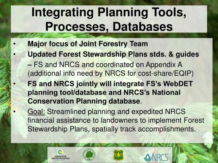 Integrating Planning Tools, Processes, Databases