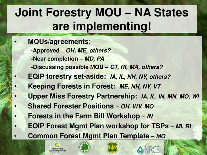 Joint Forestry MOU – NA States are implementing!