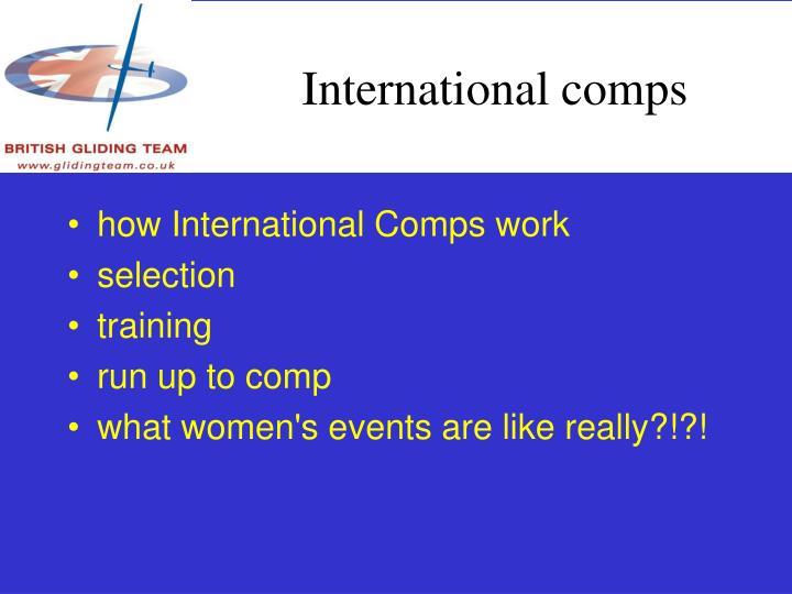 International comps