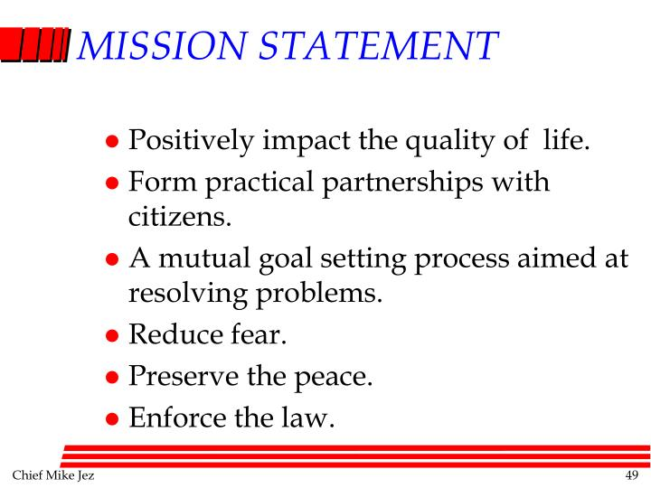 Positively impact the quality of  life.