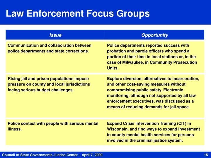Law Enforcement Focus Groups