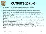 outputs 2004 05
