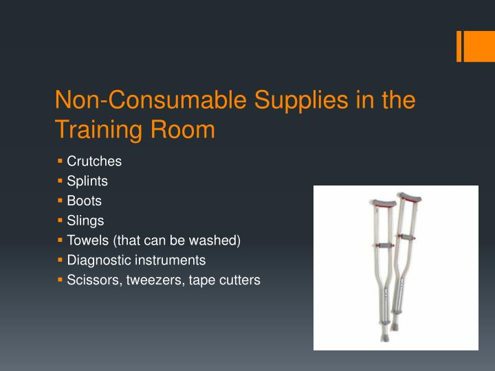 Non-Consumable Supplies in the Training Room