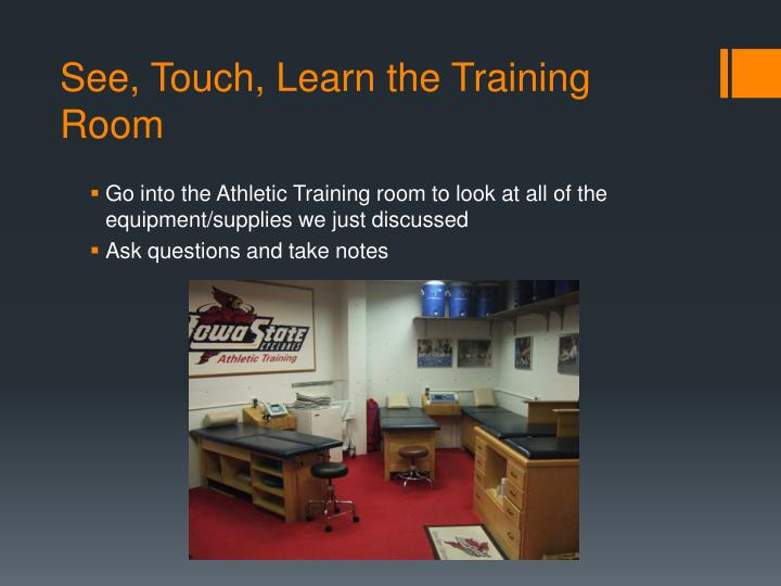 See, Touch, Learn the Training Room