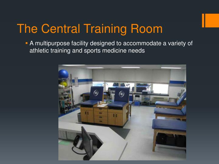 The central training room
