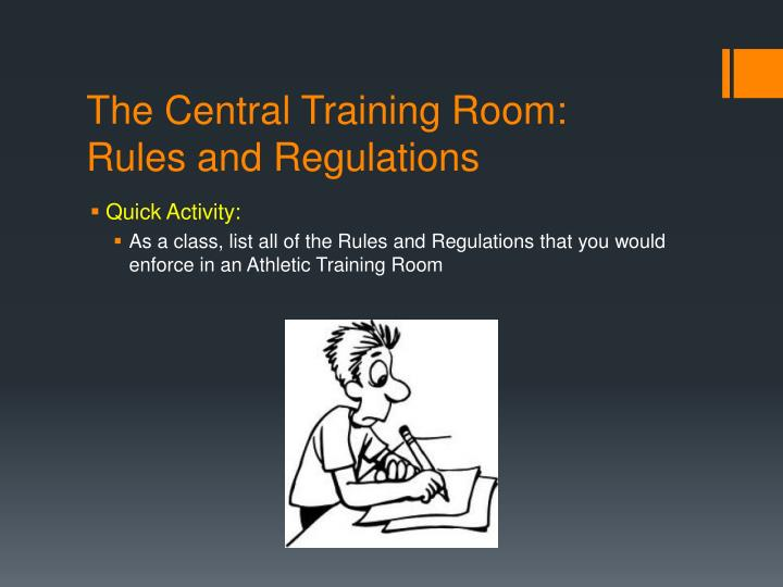 The Central Training Room: