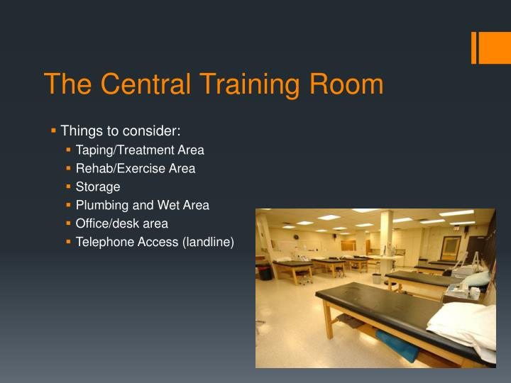 The central training room1