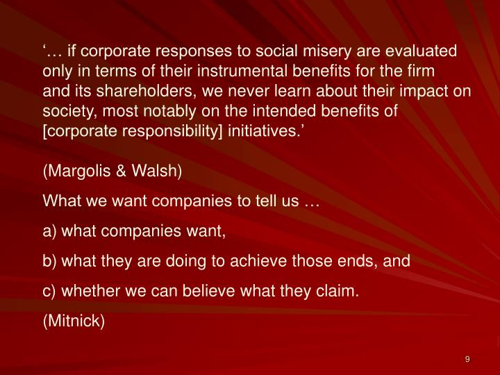 '… if corporate responses to social misery are evaluated