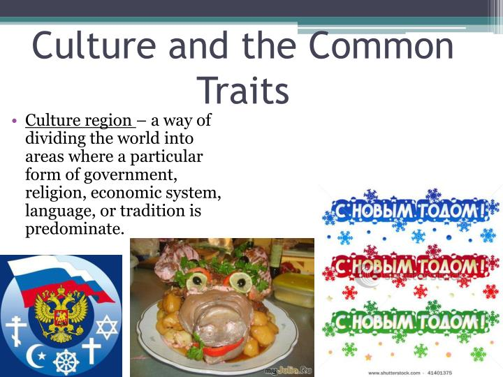 Culture and the common traits1