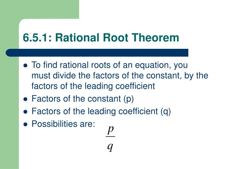 6 5 1 rational root theorem