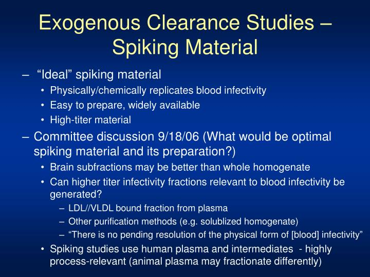 Exogenous Clearance Studies – Spiking Material