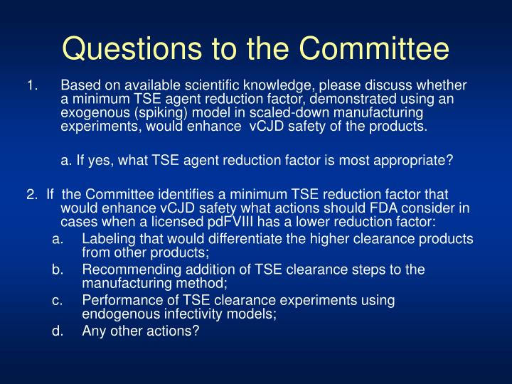 Questions to the Committee