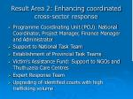 result area 2 enhancing coordinated cross sector response