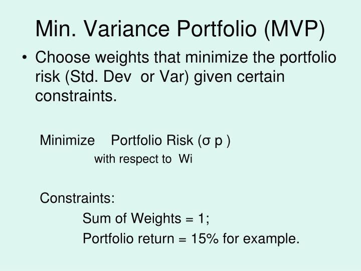 Min. Variance Portfolio (MVP)