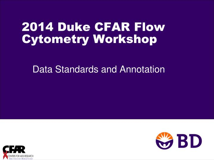 2014 duke cfar flow cytometry workshop