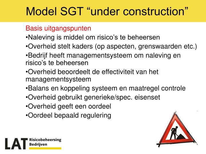 "Model SGT ""under construction"""