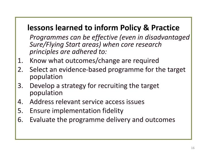 lessons learned to inform Policy & Practice