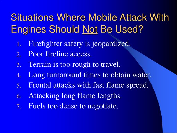 Situations Where Mobile Attack With Engines Should