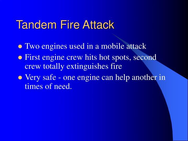 Tandem Fire Attack