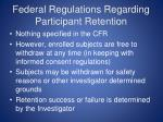 federal regulations regarding participant retention