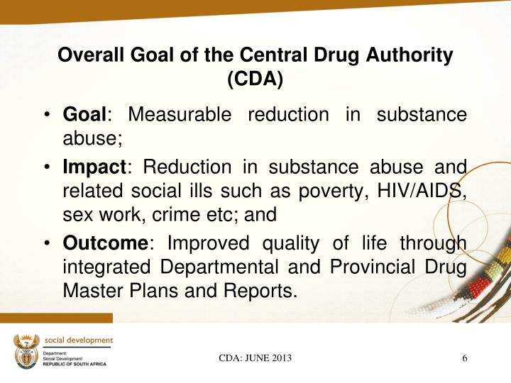 Overall Goal of the Central Drug Authority (CDA)