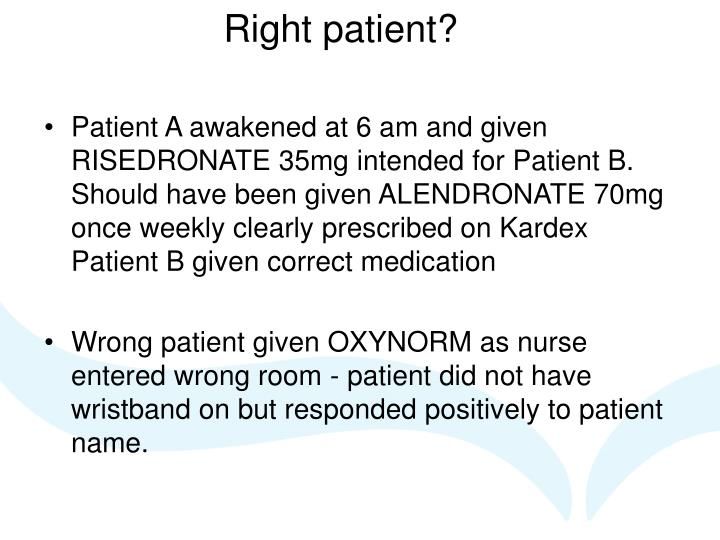 Right patient?