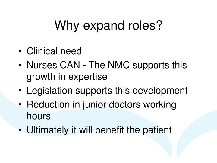 Why expand roles