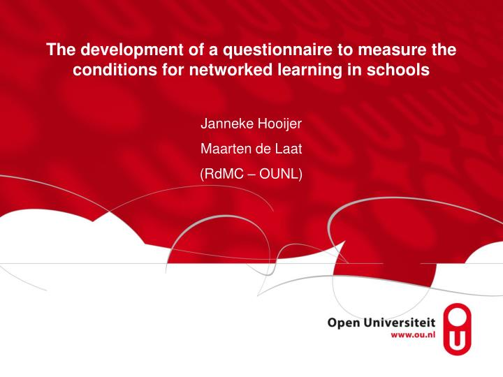 The development of a questionnaire to measure the conditions for networked learning in schools