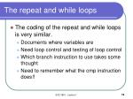 the repeat and while loops