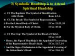 3 symbolic headship is to attend spiritual headship