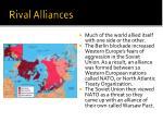 rival alliances