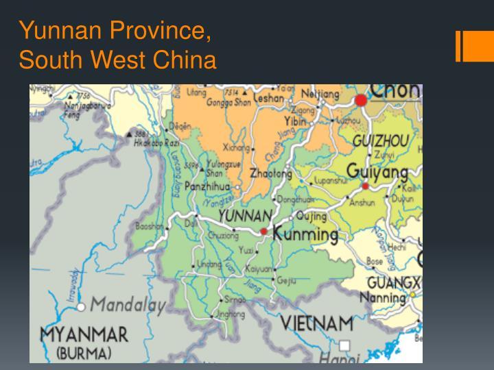 Yunnan Province,